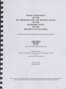 Needs Assessment of the DC Misdemeanor and Traffic Court of the District of Columbia, October 2005