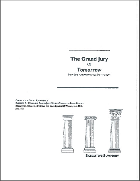 The Grand Jury of Tomorrow, New Life for An Archaic Institution - Executive Summary, July 2001