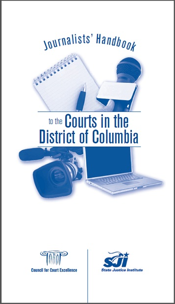 Journalists' Handbook to the Courts in the District of Columbia