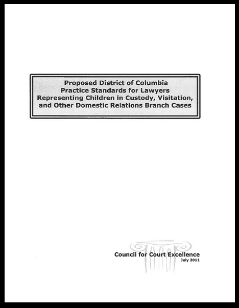 Proposed District of Columbia Practice Standards for Lawyers Representing Children in Custody, Visitation, and Other Domestic Relations Branch Cases