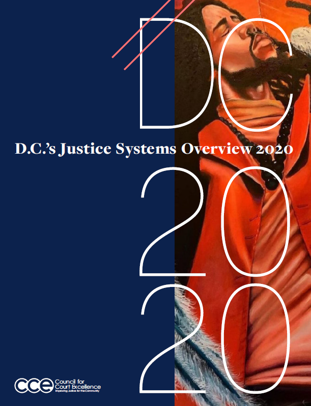 D.C.'s Justice Systems Overview 2020