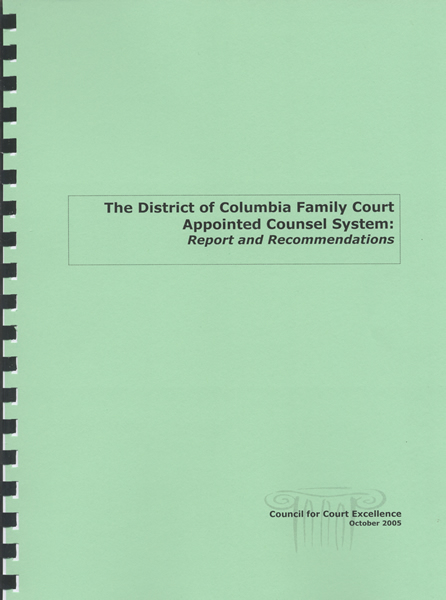 The District of Columbia Family Court Appointed Counsel System: Report and Recommendations, October 2005